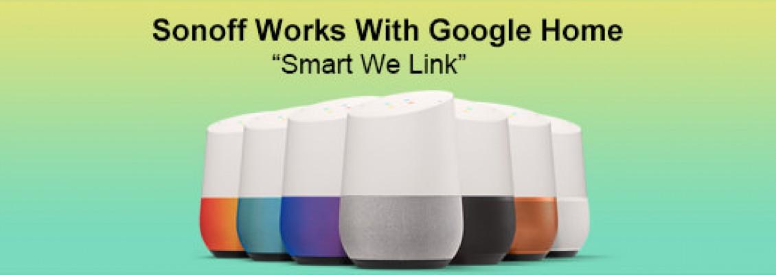 Hướng dẫn sử dụng Google Home cho các thiết bị Sonoff