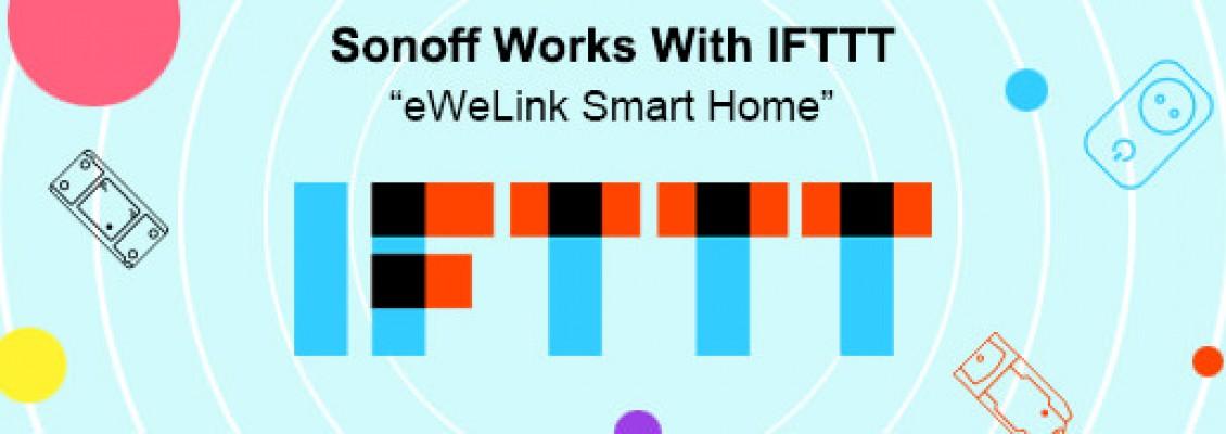 Hướng dẫn thiết lập IFTTT cho các sản phẩm Sonoff Việt Nam
